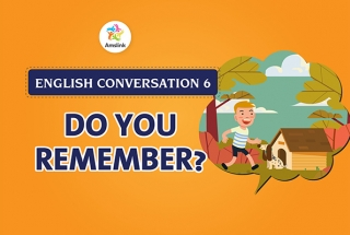 English Conversation 6: Do You Remember?