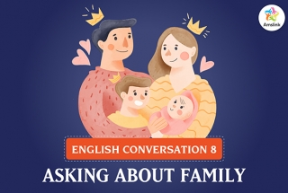 English Conversation 8: Asking about Family